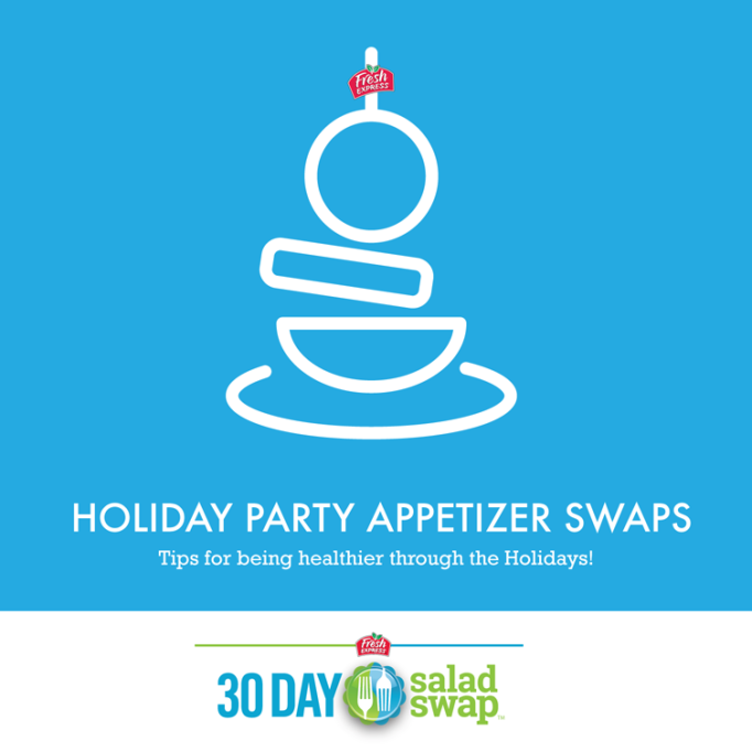 Holiday Party Appetizer Swaps by Fresh Express